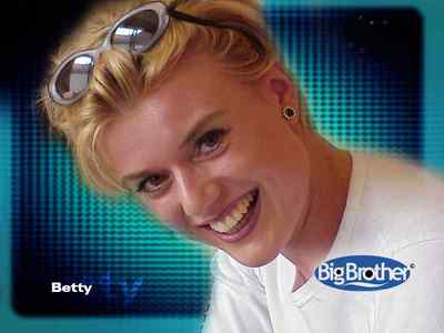 Bigbrother - Betty (bigbrother) Betty
